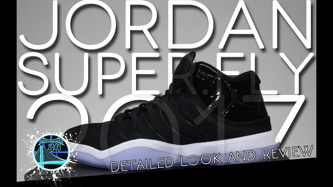 35f31e3ae5c Jordan Super.Fly 2017