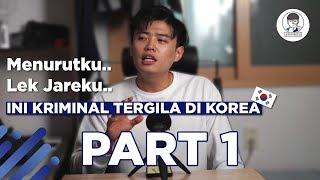 Download Video KRIMINAL TERGILA DI KOREA.. PART #1 MP3 3GP MP4