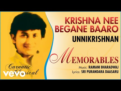 Krishna Nee Begane Baaro - Memorables | Unnikrishnan | Official Audio Song
