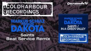 Markus Schulz presents Dakota - Saints (Beat Service Remix)