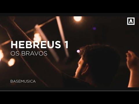 Hebreus 1  Os Bravos  BaseMusica