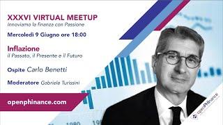 XXXVI   Virtual Meetup - Inflazione: Passato, Presente e Futuro