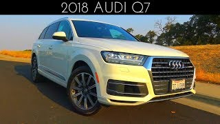 2018 Audi Q7 3.0 L Supercharged V6 Review & Test Drive
