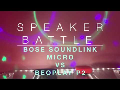 B&O  Beoplay P2 vs Bose Soundlink Micro Sound Battle  and Review