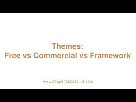 Themes: Free vs Commercial vs Framework