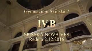 Stužková slávnosť 2.12.2016, Gymnázium Školská 7 , Spišská Nová Ves IV.B , stužkovanie