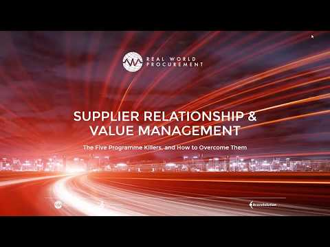Supplier Relationship Management: The 5 Programme Killers