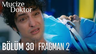 Mucize Doktor 30. Bölüm 2. Fragmanı