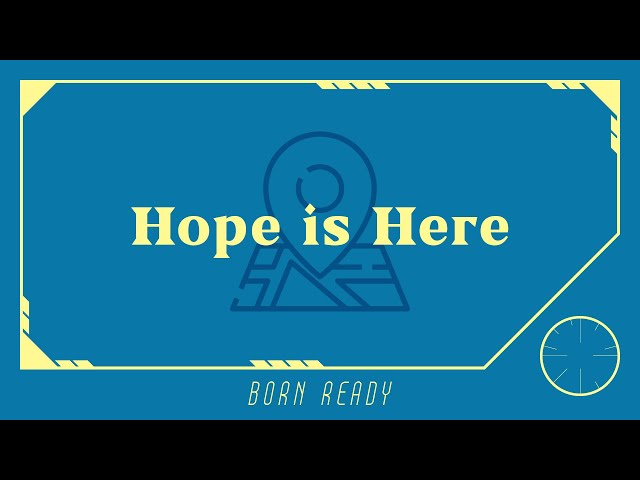 Hope Is Here | Betty Chung
