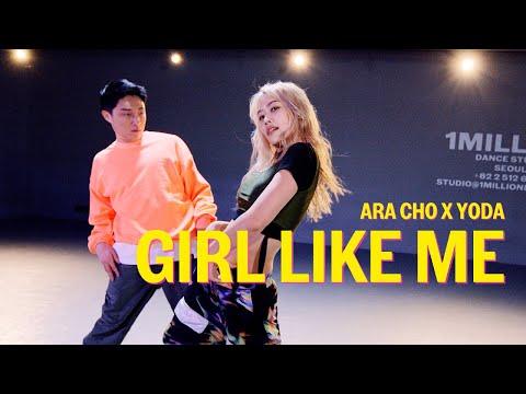 Black Eyed Peas, Shakira – GIRL LIKE ME / Ara Cho X Yoda Choreography
