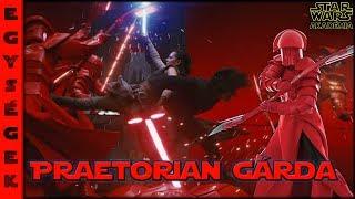 Praetorian gárdisták - Snoke elit testőrei | Star Wars Akadémia