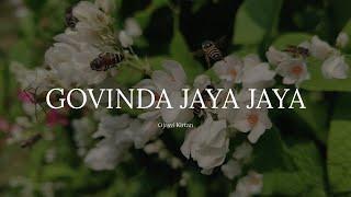 Ojasvi Kirtan - Govinda Jaya Jaya (Official Music Video)