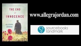 The End of Innocence, an historical novel | Allegra Jordan
