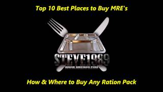 Top 10 Best Places to Buy MREs(Outdated Read Description)(How To Get Any Ration Pack)