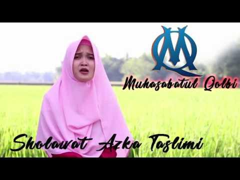 Sholawat Azka Taslimi MQ Muhasabatul Qolbi