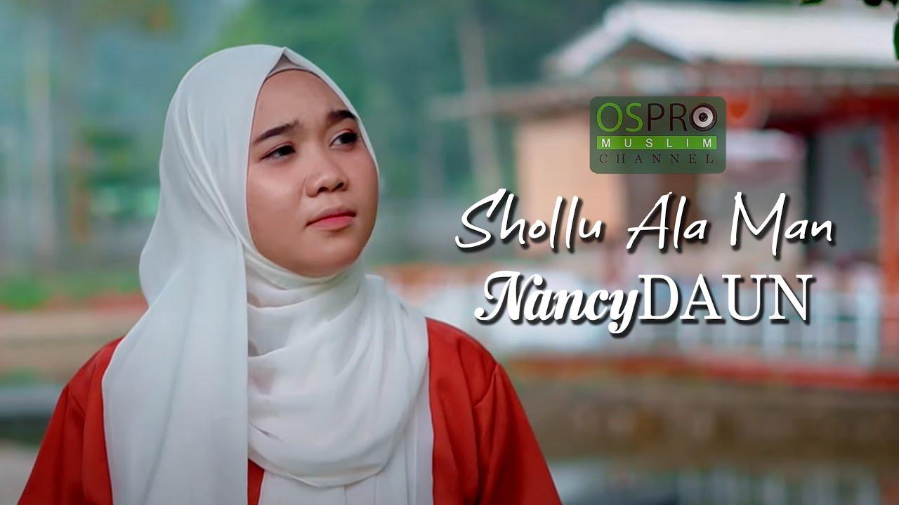 Shollu Ala Man - NancyDAUN (Official Music Studio)