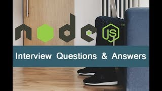 Top-50 Node JS Interview Questions - Crack Interview
