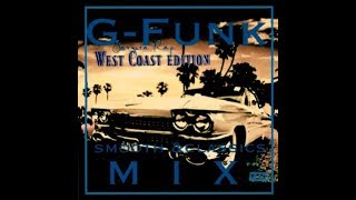 G-Funk  WEST COAST  Gangsta-Rap smooth & classics MIX vol. 3