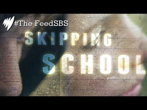 Skipping school I The Feed SBS