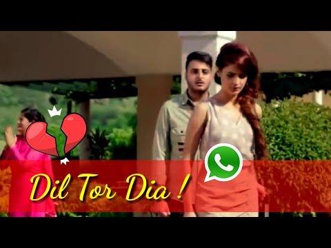 Tune To Mera Dil Kuch Aise Toda Tha Whatsapp Status