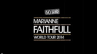 MARIANNE FAITHFULL 50 YEARS ANNIVERSARY TOUR VIDEO