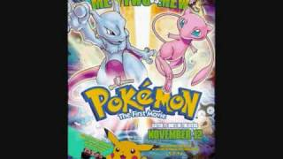 Pokémon The First Movie Theme Song