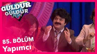 Güldür Güldür Show 85 Bölüm Yapımcı Skeci