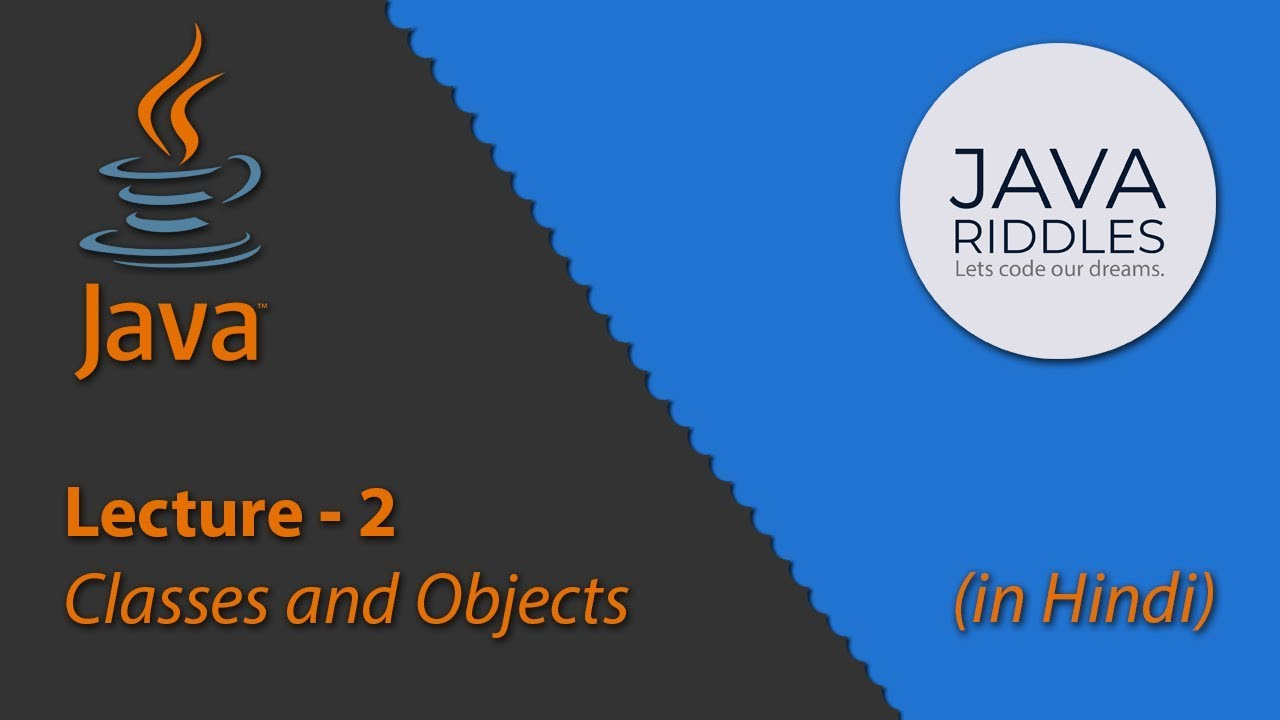 OOPs Concepts | Class and Object in Java [in Hindi]
