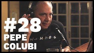 El Sentido De La Birra - #28 Pepe Colubi