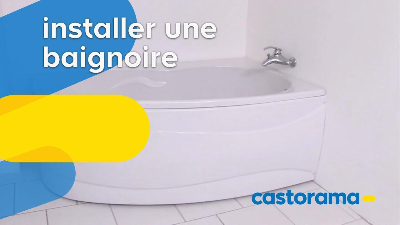 installer une baignoire castorama