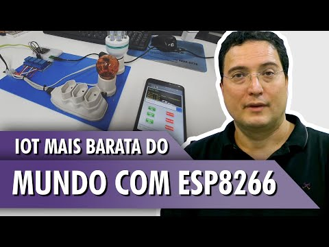 IOT mais barata do mundo com ESP8266