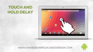 Repeat youtube video Touch and Hold Delay - Lesson 18 - Android Accessibility Features Course