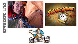 Rock Climbing In Your Own Home: Sonic Minute Episode 10