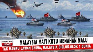 Download BERITA TERKINI ~ MALAYSIA M4TI KUTU MENAHAN MALU, TAK MAMPU LAWAN CHINA MALAYSIA DI0LOK-OLOK 1 DUNIA
