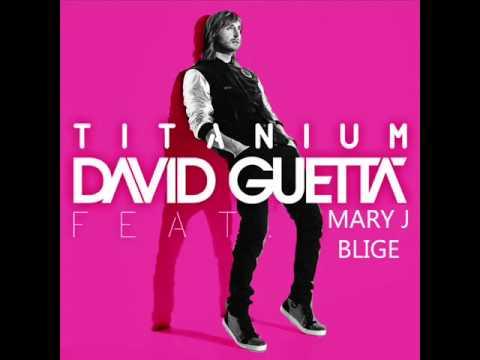 Titanium - David Guetta feat Mary J. Blige (Official Audio)
