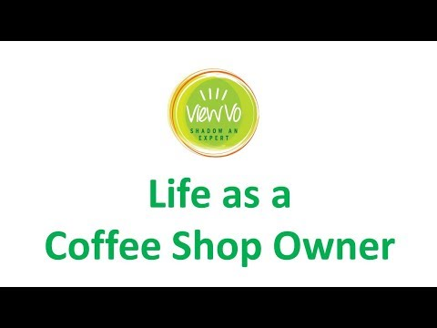 ViewVo Interview -  Life as a Coffee Shop Owner