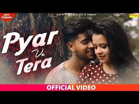pyar-ve-tera-:--(official-song)-ishant-sidhu,-mansi-bhatia-|-new-punjabi-songs-2019-|-sonotek-gold