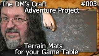 Battle Mats For Your Wargames And Rpgs (dm's Craft Adventure Project #3)