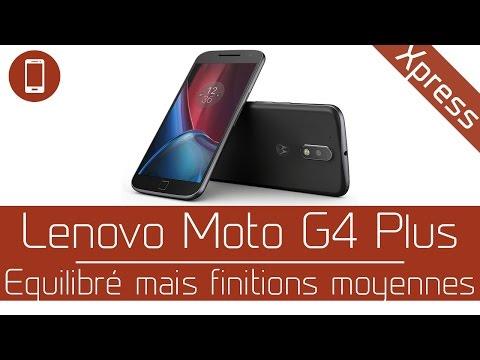 Test'Xpress : Lenovo Moto G4 Plus - Equilibré mais finitions moyennes