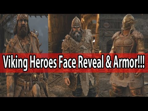 For Honor - Viking Heroes Face Reveal & NEW Armor First Look!!!  