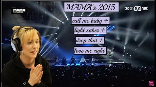 EXO MAMA 2015 Preformance CALL ME BABY+LIGHT SABER+DROP THAT+LOVE ME RIGHT[Reaction]