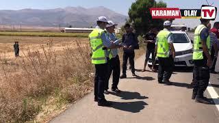 Karaman Konya yolunda meydana gelen trafik kazası nda bir kişi hayatını kaybetti