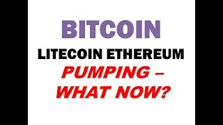 BITCOIN PUMPING - What are the Likely Wave Paths now?  Litecoin Ethereum Targets