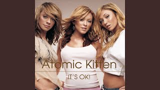 Provided to YouTube by Universal Music Group It's OK! · Atomic Kitt...