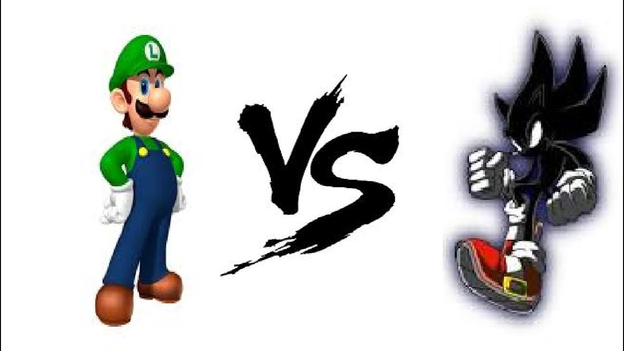 Luigi And Sonic Dark Sonic vs L...