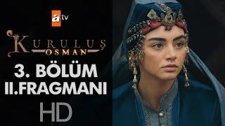 Kuruluş Osman 3. Bölüm 2. Fragmanı