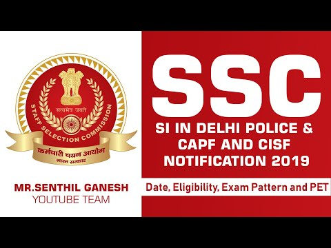SSC SI in Delhi Police &  CAPF and CISF  Notification 2019 | Date, Eligibility, Exam Pattern and PET