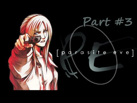 Parasite Eve (Прохождение с озвучкой) - Part #3 (PS1 Rus)