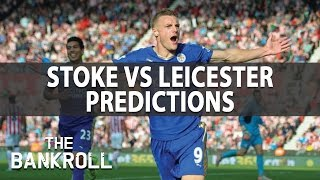 Stoke vs Leicester | Soccer Picks & Predictions | Sat 17th Dec.