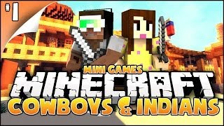 Minecraft Mini-Games: Cowboys & Indians - w/ ZaiLetsPlay
